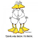 Dancing Beek To Beek by John Baron ballroom dancing ducks as humorous valentine anniversary love gift ideas.