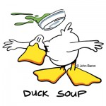 Duck Soup by John Baron humorous kitchen chef or cook gift idea. The duck ducks a bowl of soup being sent back.