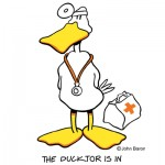 The Ducktor Is In by John Baron humorous doctor nurse or medical professional gift idea.