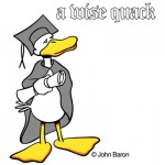 Wise Quack humorous graduation gift ideas by John Baron