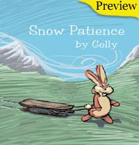 Snow Patience