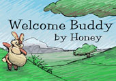 Welcome Buddy by Honey Book Cover. original composition and illustration by John Baron